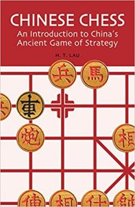 Chinese Chess An Introduction to China's Ancient Game of Strategy Book